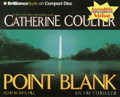 Point Blank - Coulter, Catherine, and Hill, Dick (Read by)