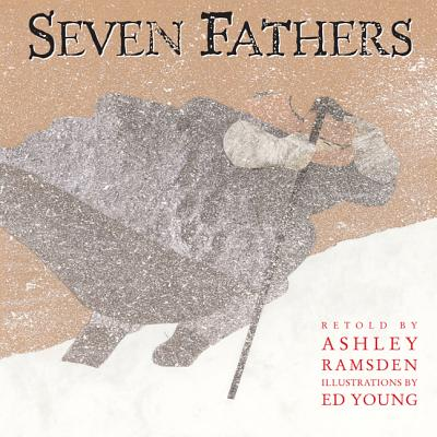 Seven Fathers - Ramsden, Ashley (Retold by)