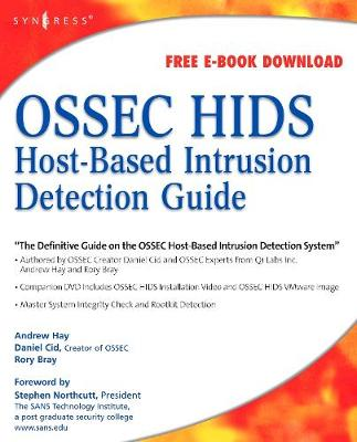 OSSEC Host-Based Intrusion Detection Guide - Hay, Andrew, and Cid, Daniel, and Bray, Rory