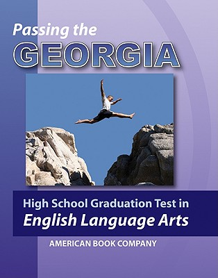 Passing the Georgia High School Graduation Test in English Language Arts - Urbanek, Zuzana, and Pintozzi, Frank J, Dr. (Contributions by)