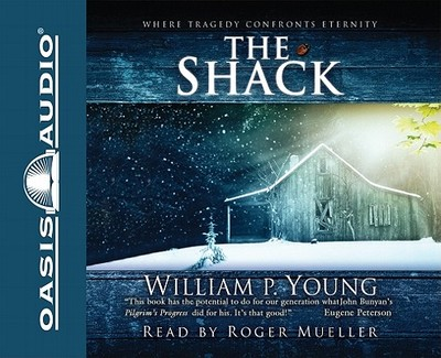 The Shack - Young, William Paul, and Mueller, Roger (Read by)