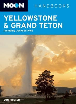 Moon Yellowstone & Grand Teton - Pitcher, Don