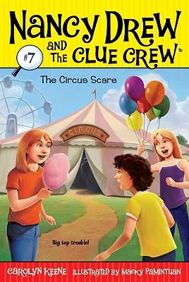 The Circus Scare - Keene, Carolyn