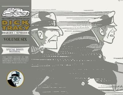 Complete Chester Gould's Dick Tracy Volume 6 - Gould, Chester (Illustrator)