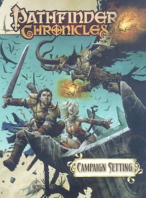 Campaign Setting - Carey, Christopher (Editor), and Mona, Erik (Editor), and Schneider, F Wesley (Editor)