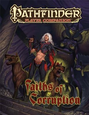 Pathfinder Player Companion: Faiths of Corruption - McComb, Colin