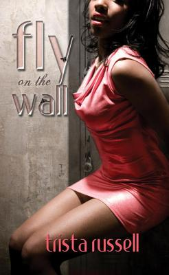 Fly on the Wall - Russell, Trista