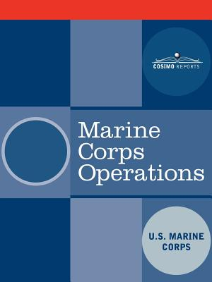 Marine Corps Operations - United States Marine Corps, and U S Marine Corps
