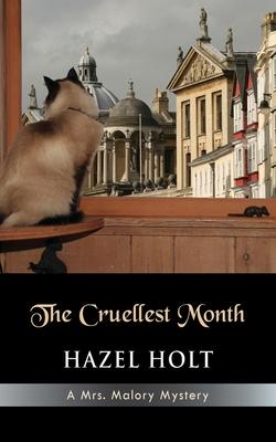 The Cruellest Month - Holt, Hazel
