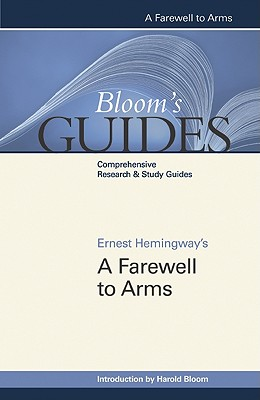 A Farewell to Arms - Bloom, Harold, and Hemingway, Ernest