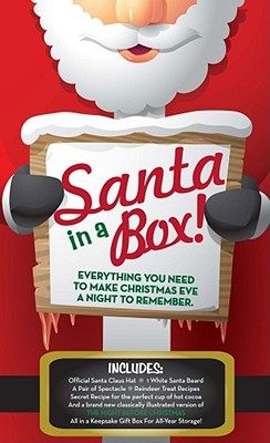Santa Claus In-A-Box Kit: Everything You Need to Dress Like Santa &Make Your Holidays Complete - Moore, Clement Clarke