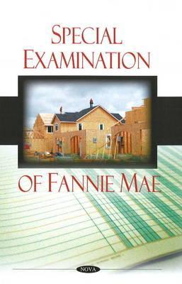 Special Examination of Fannie Mae - United States