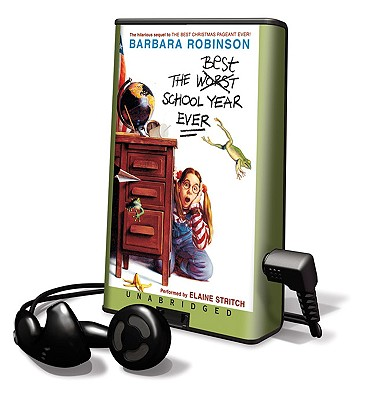 The Best School Year Ever - Robinson, Barbara, and Stritch, Elaine (Read by)