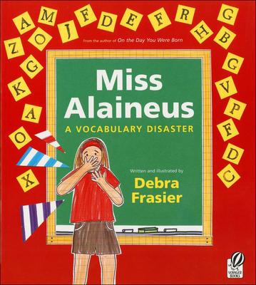 Miss Alaineus: A Vocabulary Disaster -