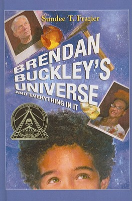 Brendan Buckley's Universe and Everything in It - Frazier, Sundee T