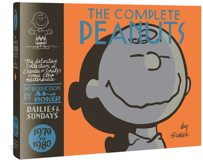 The Complete Peanuts 1979-1980 - Schulz, Charles M, and Seth, Al (Introduction by), and Roker, Al (Introduction by)