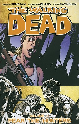 Fear the Hunters - Kirkman, Robert
