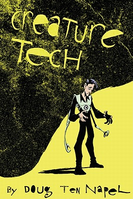 Creature Tech - Staros, Chris (Editor), and Mattingly, Terry (Foreword by), and Barker, Jennifer (Contributions by), and Warnock, Brett...