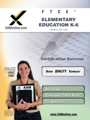 FTCE Elementary Education K-6 Teacher Certification Test Prep Study Guide - Wynne, Sharon A