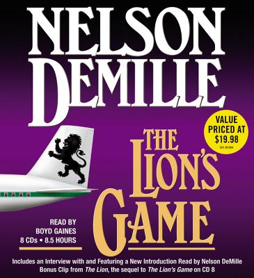 The Lion's Game - DeMille, Nelson (Read by), and Gaines, Boyd (Read by)