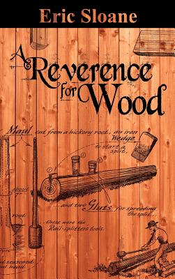 A Reverence for Wood - Sloane, Eric