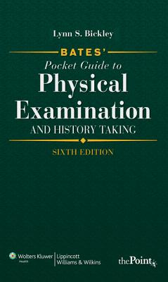 Bates' Pocket Guide to Physical Examination and History Taking, International Edition - Bickley, Lynn S, MD