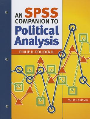An SPSS Companion to Political Analysis - Pollock, Philip H, III