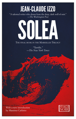 Solea - Izzo, Jean-Claude, and Curtis, Howard (Translated by)