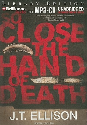 So Close the Hand of Death - Ellison, J T, and Bean, Joyce (Performed by)