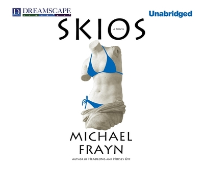 Skios - Frayn, Michael, and Sachs, Robin (Read by)