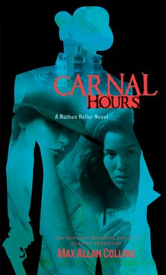 Carnal Hours - Collins, Max Allan