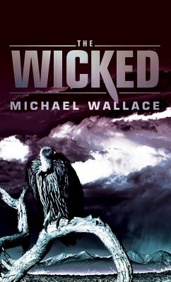 The Wicked - Wallace, Michael