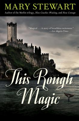 This Rough Magic - Stewart, Mary
