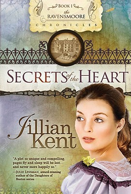 Secrets of the Heart - Kent, Jillian