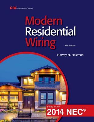 Modern Residential Wiring - Holzman, Harvey N