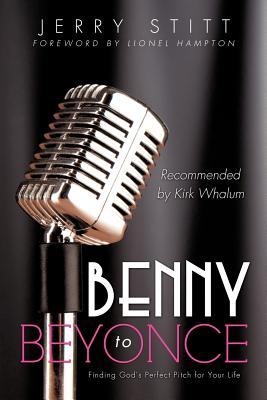 Benny to Beyonce - Stitt, Jerry