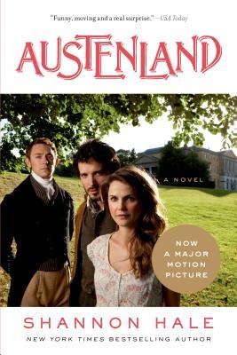 Austenland - Hale, Shannon