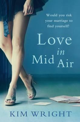 Love in Mid Air - Wright, Kim