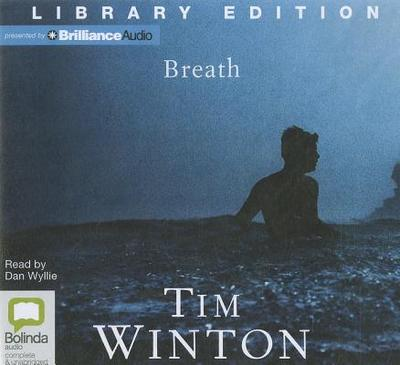 Breath - Winton, Tim, and Wyllie, Dan (Read by)