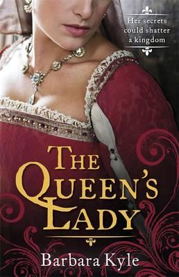 The Queen's Lady - Kyle, Barbara