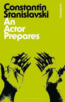 An Actor Prepares - Stanislavski, Constantin