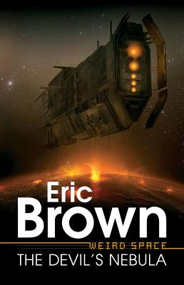 Weird Space: The Devil's Nebula - Brown, Eric, Captain