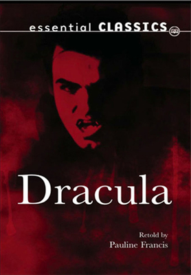 Dracula - Stoker, Bram, and Francis, Pauline (Revised by)