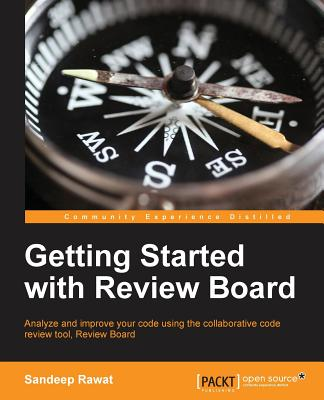Getting Started with ReviewBoard - Rawat, Sandeep