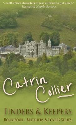 Finders and Keepers - Collier, Catrin