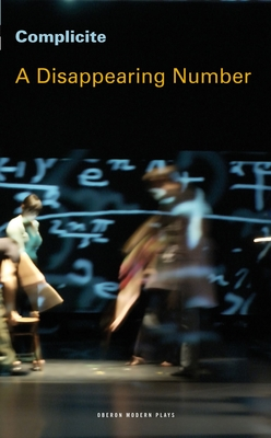 A Disappearing Number: Complicite - McBurney, Simon