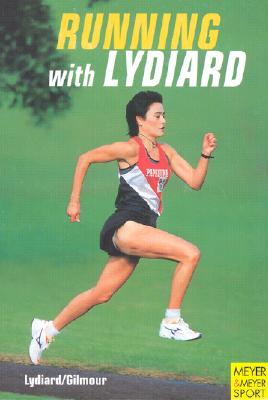 Running with Lydiard - Lydiard, Arthur, and Gilmour, Garth