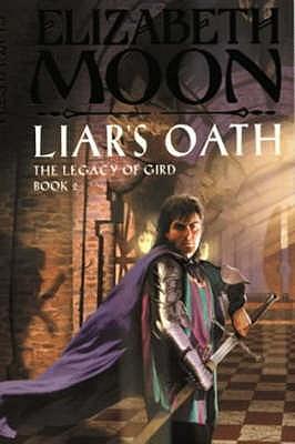 Liar's Oath - Moon, Elizabeth