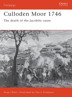 Culloden Moor 1746: The Death of the Jacobite Cause - Reid, Stuart