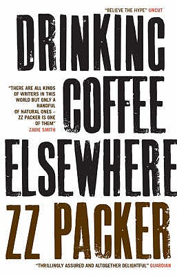 Drinking Coffee Elsewhere - Packer, ZZ